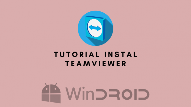 Cara Instal TeamViewer