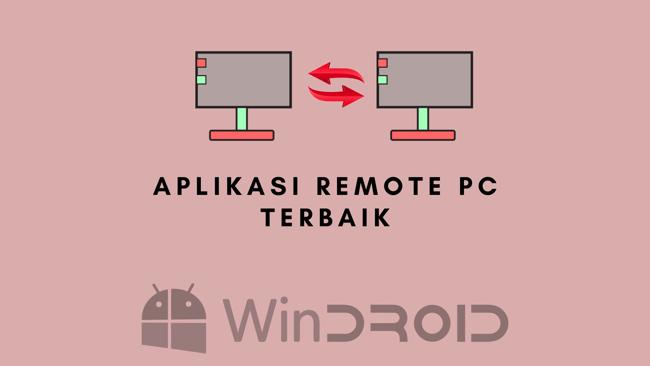 aplikasi remote pc tebaik