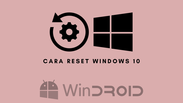 cara restore windows 10 dengan mudah