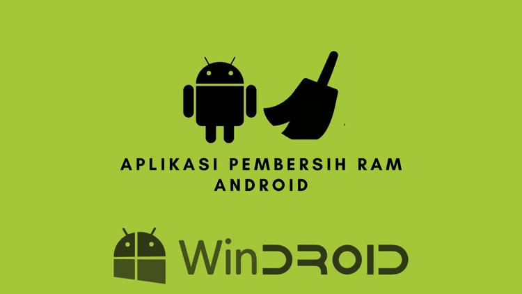 aplikasi pembersih ram hape android terbaik