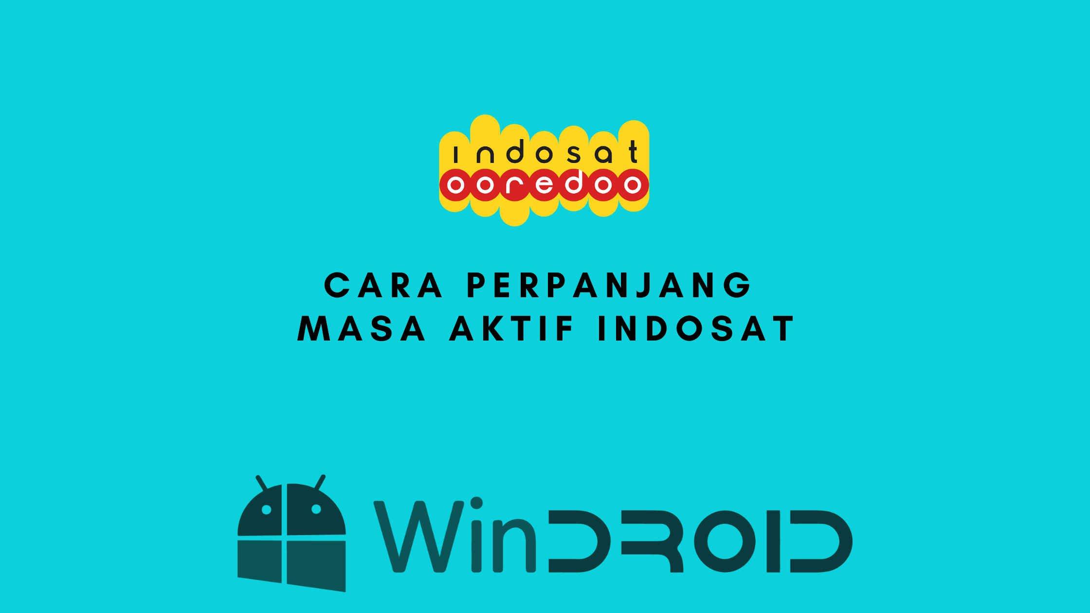 4 Cara Memperpanjang Masa Aktif Indosat Ooredoo 2021