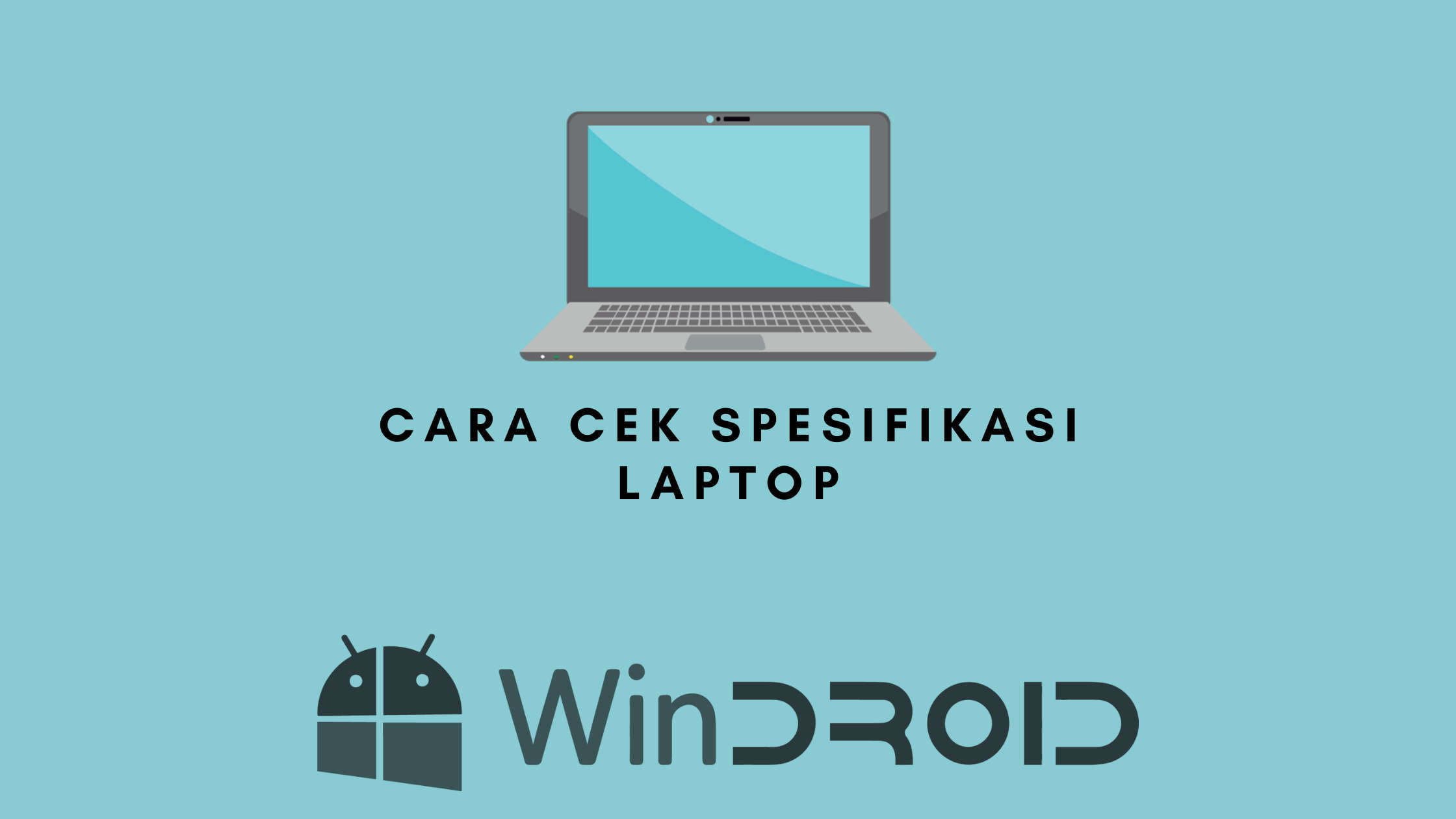 cara melihat spek laptop