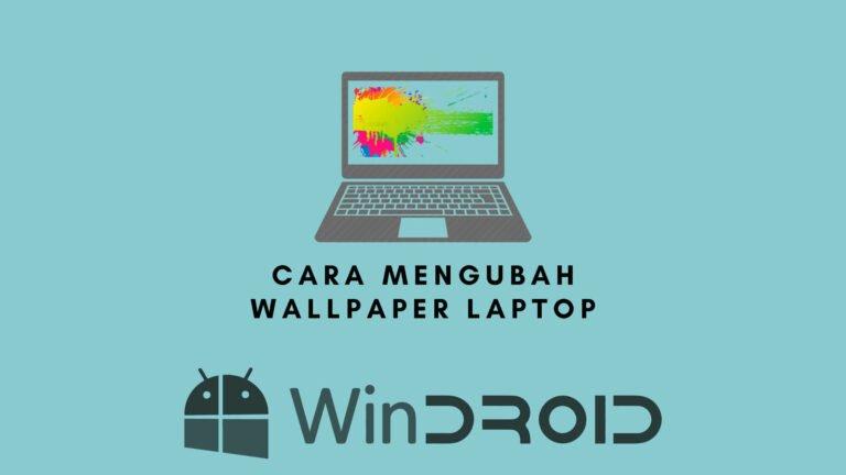 cara mengganti tampilan desktop laptop